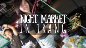 Night Market in Trang featured image