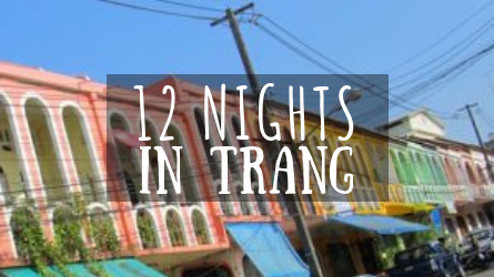 12 Nights in Trang featured image