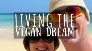 Living The Vegan Dream featured image