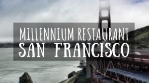 Millennium Restaurant San Francisco featured image