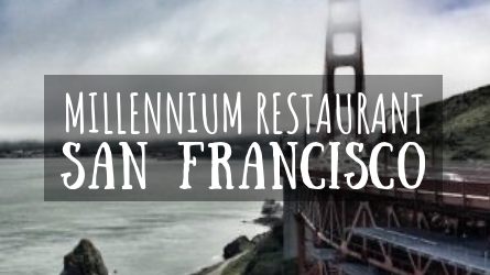 Millennium Restaurant San Francisco featured image