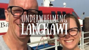 Underwhelming Langkawi Featured Image