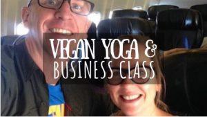 Vegan Yoga & Business Class Featured Image