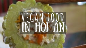 Vegan Food in Hoi An featured image