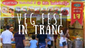 Vegetarian fest in Trang featured image