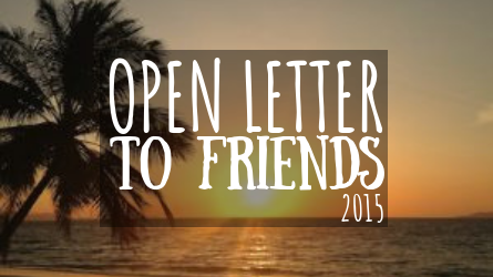 Open Letter to Friends 2015 featured image