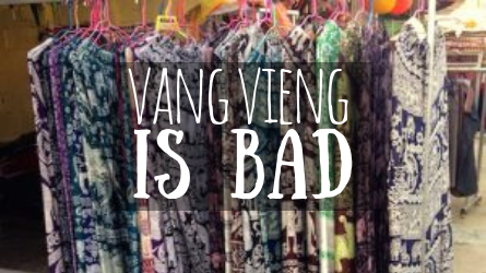 Vang Vieng is Bad featured image