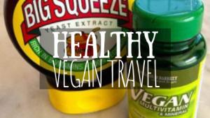 Healthy Vegan Travel featured image