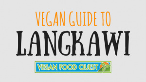 vegan guide to Langkawi featured image