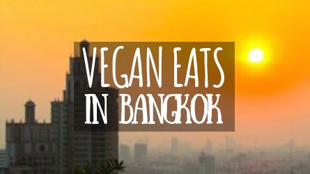 Vegan Eats in Bangkok featured image