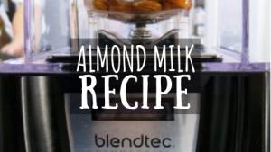 Almond Milk Recipe featured image