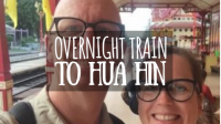 Overnight Train to Hua Hin featured image
