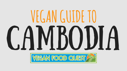 vegan guide to Cambodia