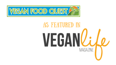 Vegan Food Quest in Vegan Life Magazine