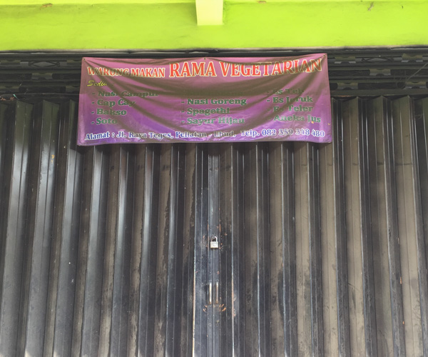Rama Vegetarian in Bali was closed