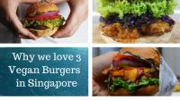 Vegan Burgers in Singapore