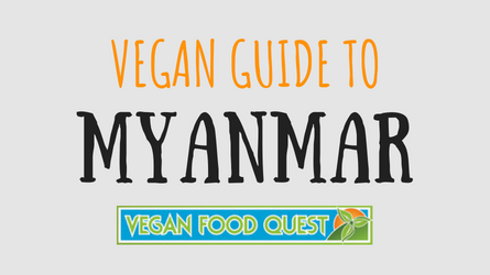 Vegan Guide to Myanmar (featured image)