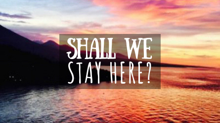 Shall We Stay Here Featured Image