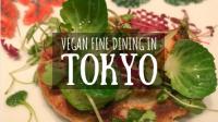 Vegan Fine Dining in Tokyo Featured Image
